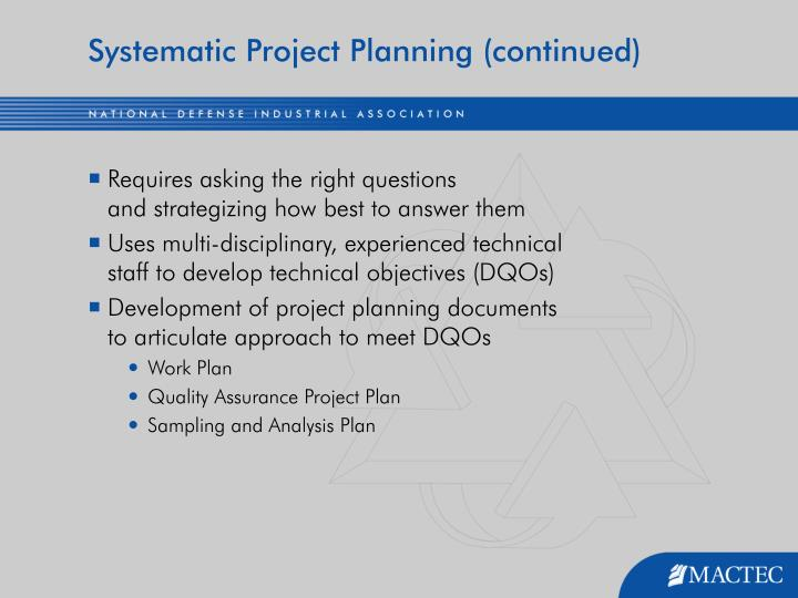 Systematic Project Planning (continued)