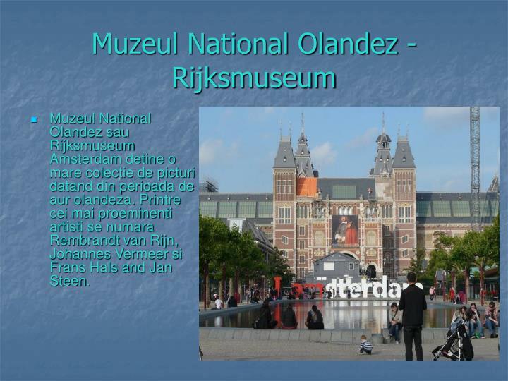 Muzeul National Olandez - Rijksmuseum