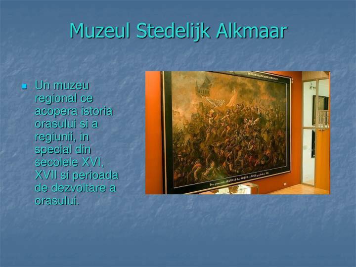 Muzeul Stedelijk Alkmaar
