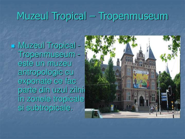 Muzeul Tropical – Tropenmuseum