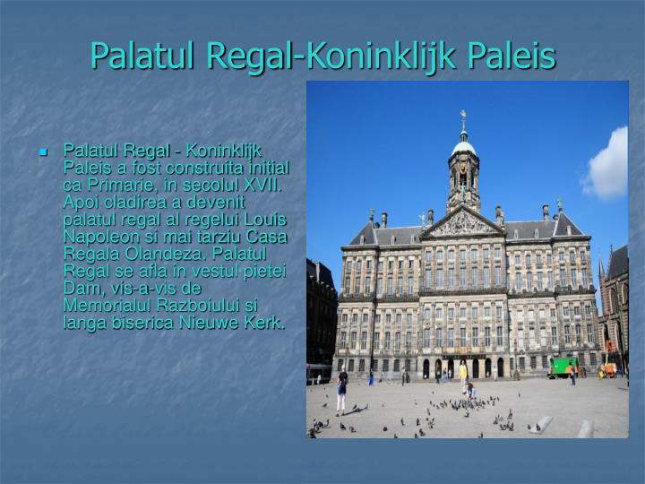 Palatul Regal-Koninklijk Paleis