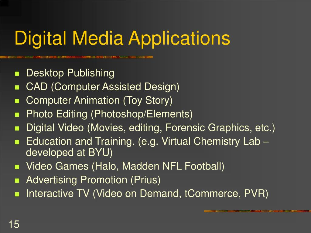 Digital Media Applications