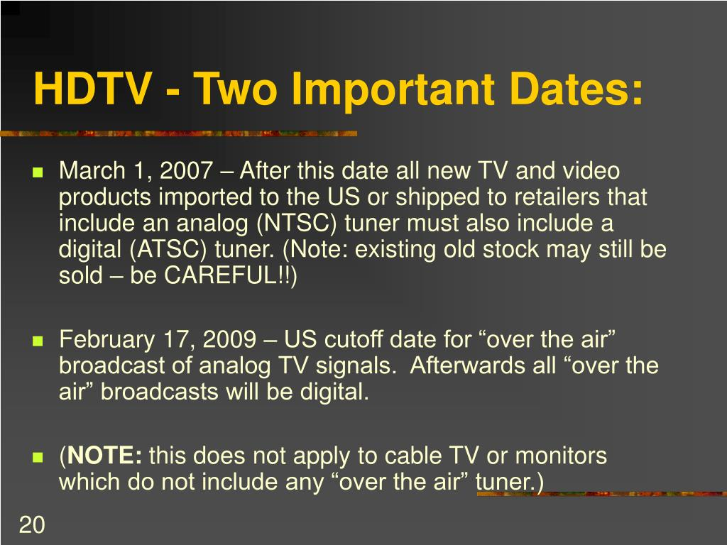 HDTV - Two Important Dates: