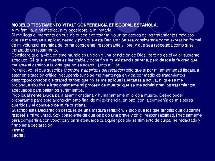 "MODELO ""TESTAMENTO VITAL"" CONFERENCIA EPISCOPAL ESPAÑOLA."