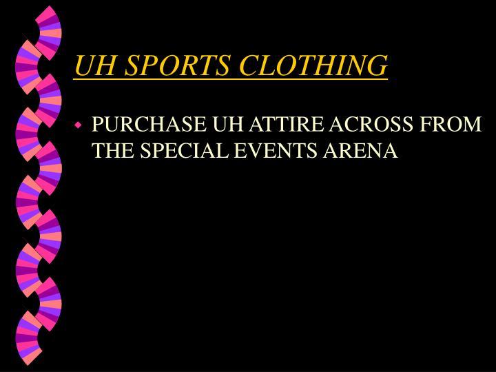 UH SPORTS CLOTHING