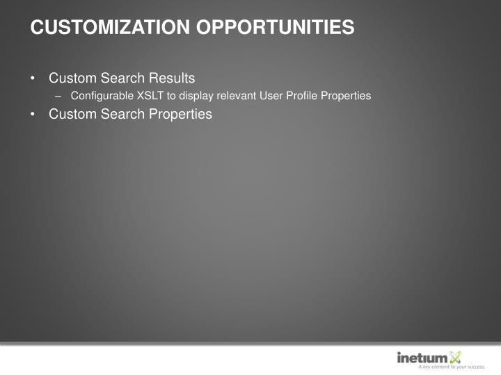 Customization Opportunities
