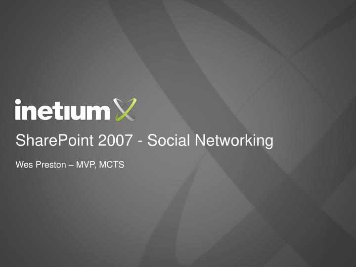Sharepoint 2007 social networking