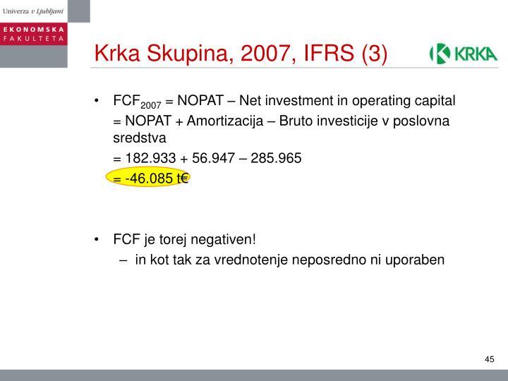 Krka Skupina, 2007, IFRS (3)