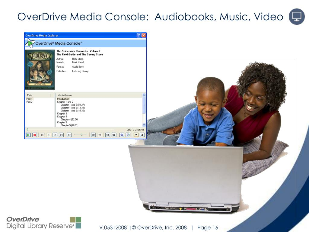 OverDrive Media Console:  Audiobooks, Music, Video
