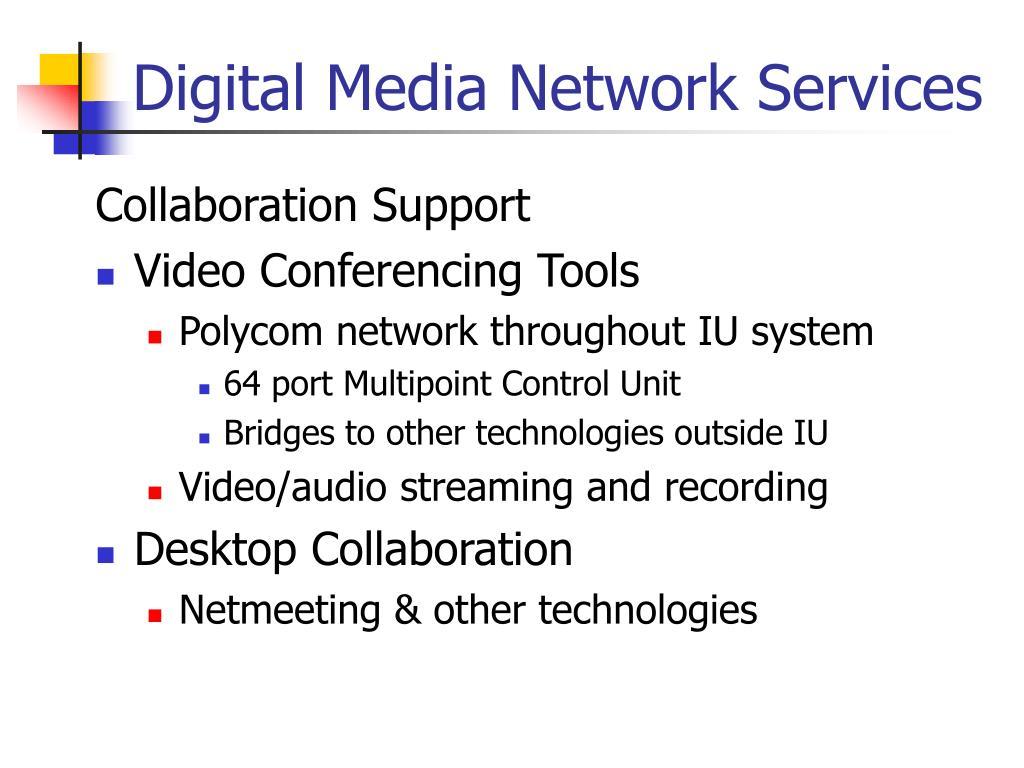 Digital Media Network Services