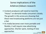 some implications of the arbitron edison research