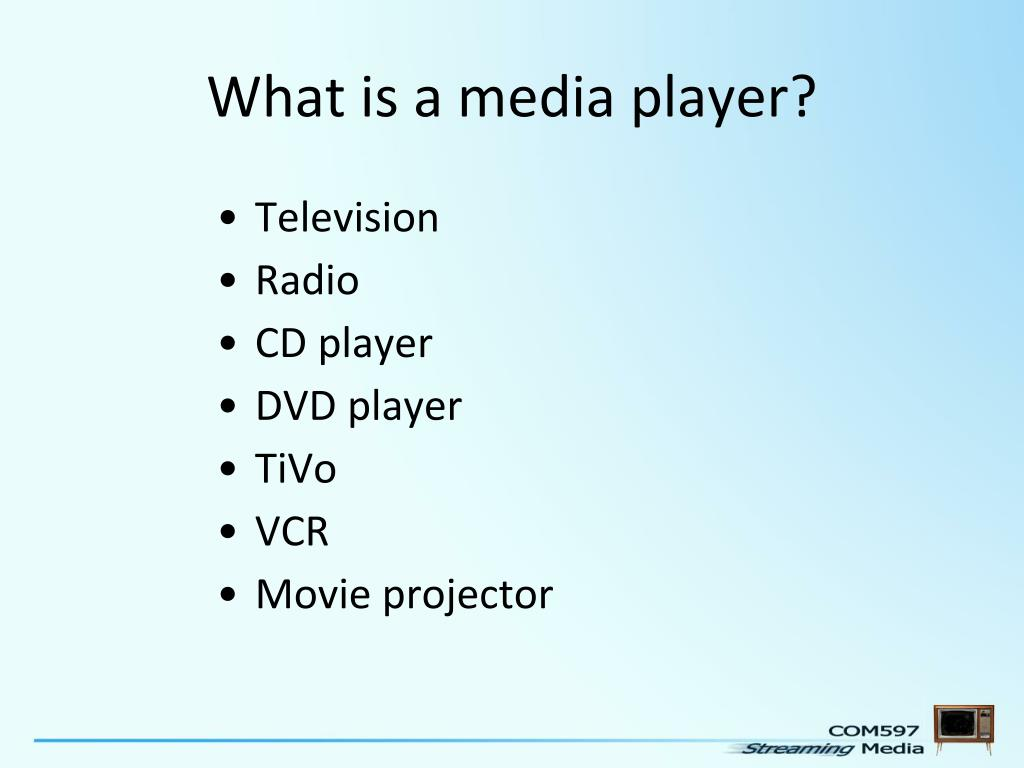 What is a media player?