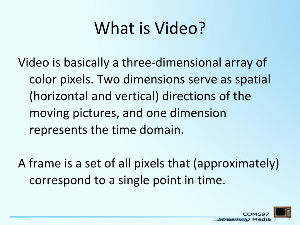 What is Video?