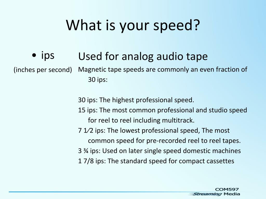 What is your speed?
