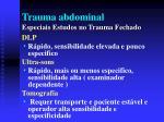 trauma abdominal especiais estudos no trauma fechado