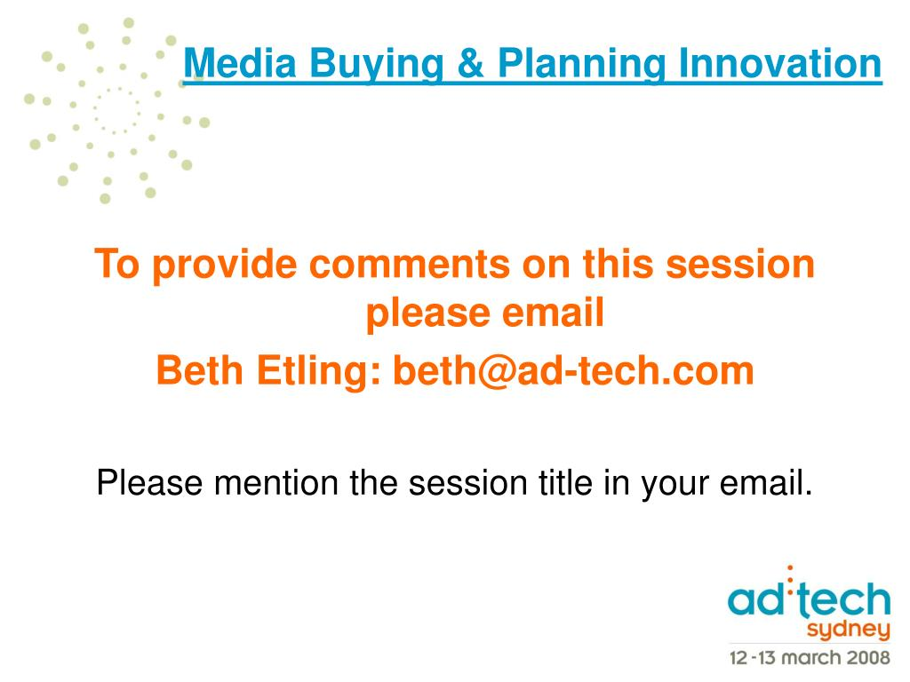 To provide comments on this session please email