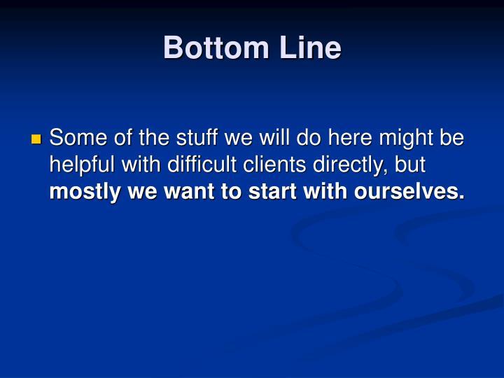 Bottom Line