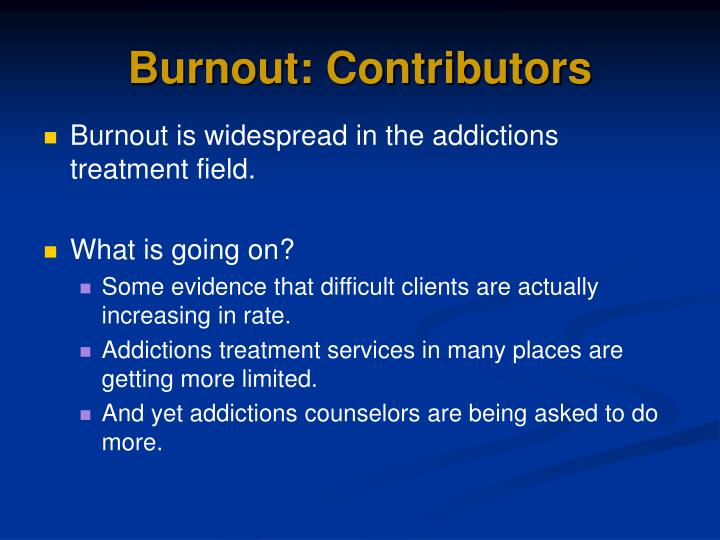 Burnout: Contributors