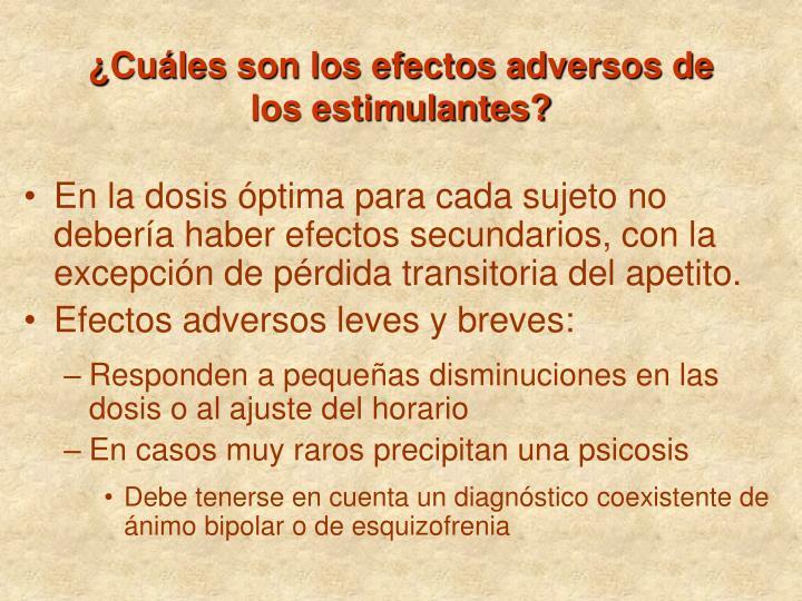 ¿Cuáles son los efectos adversos de los estimulantes?