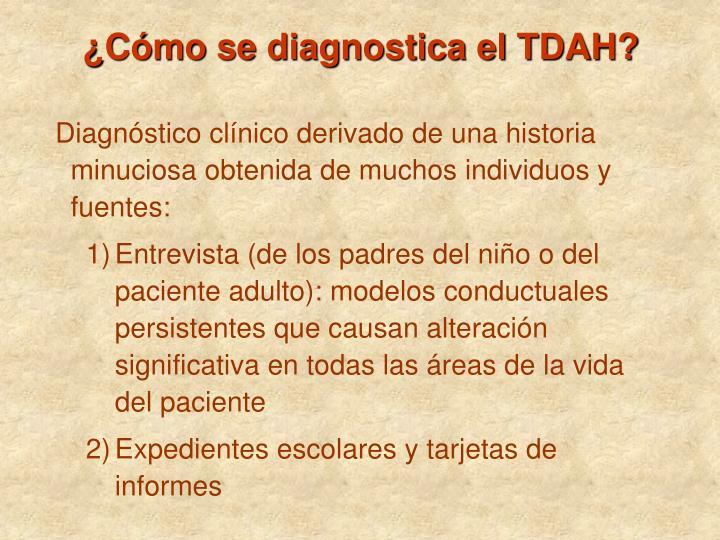 ¿Cómo se diagnostica el TDAH?