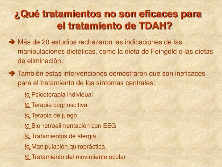 ¿Qué tratamientos no son eficaces para el tratamiento de TDAH?