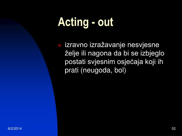 Acting - out