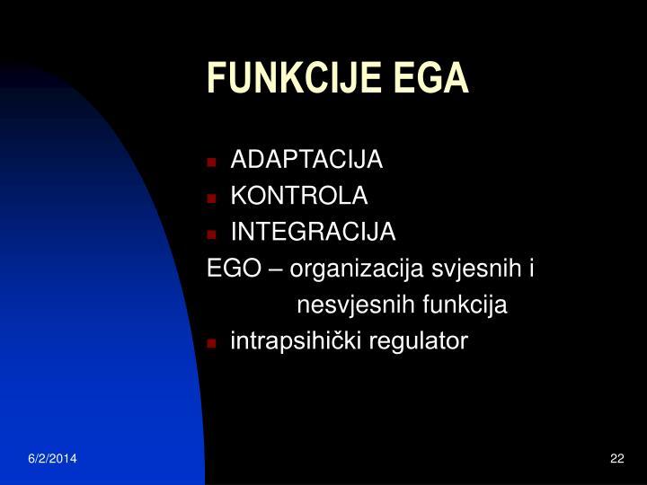 FUNKCIJE EGA
