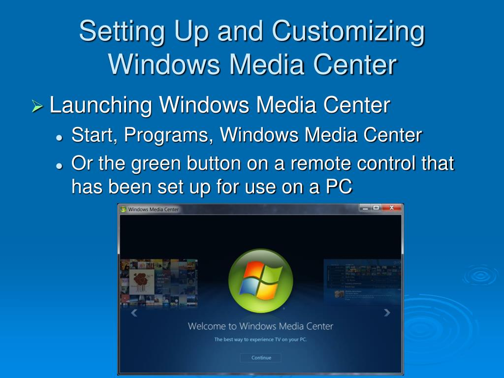 Setting Up and Customizing Windows Media Center