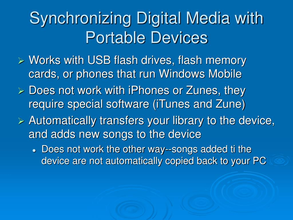 Synchronizing Digital Media with Portable Devices