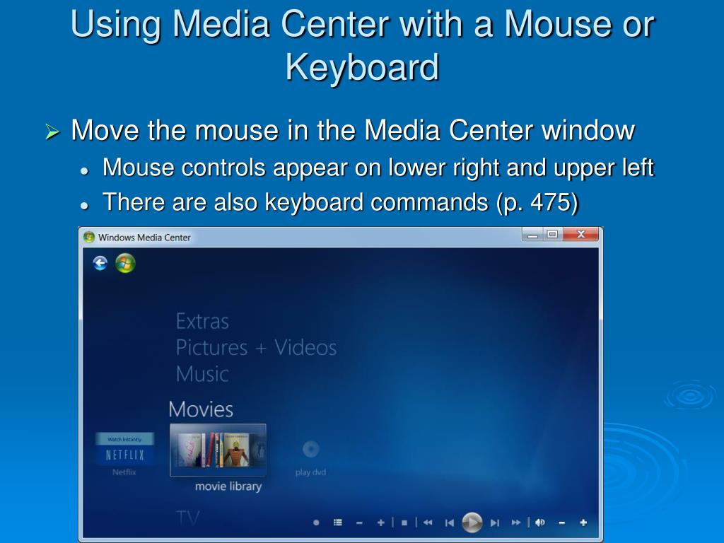 Using Media Center with a Mouse or Keyboard