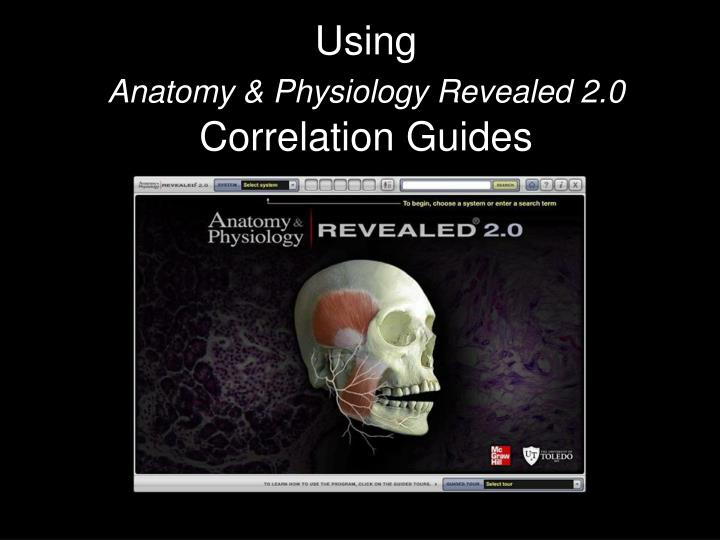 Using anatomy physiology revealed 2 0 correlation guides
