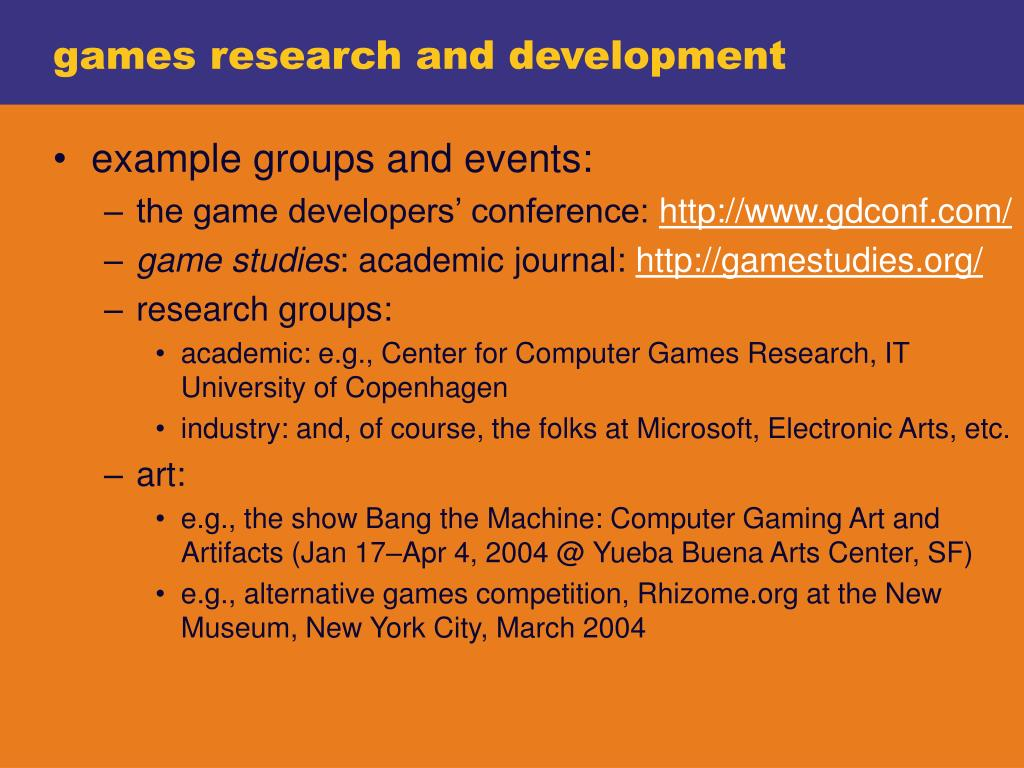 games research and development