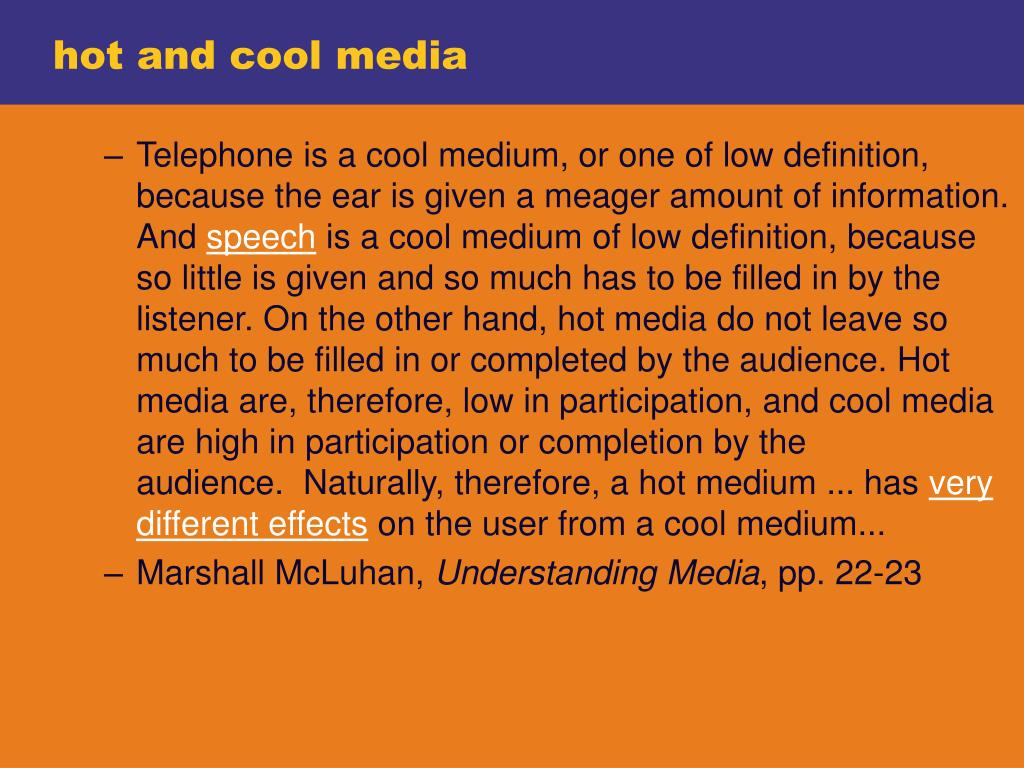 hot and cool media