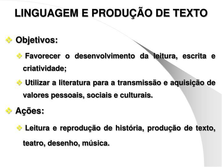 LINGUAGEM E PRODUÇÃO DE TEXTO