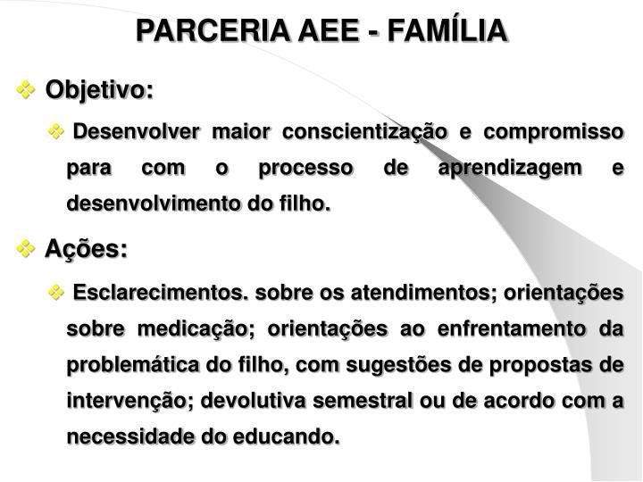 PARCERIA AEE - FAMÍLIA