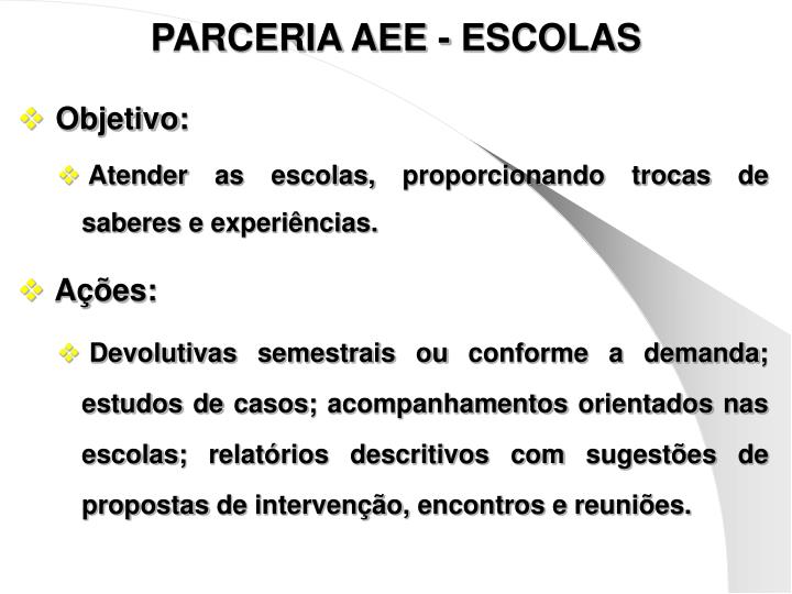 PARCERIA AEE - ESCOLAS