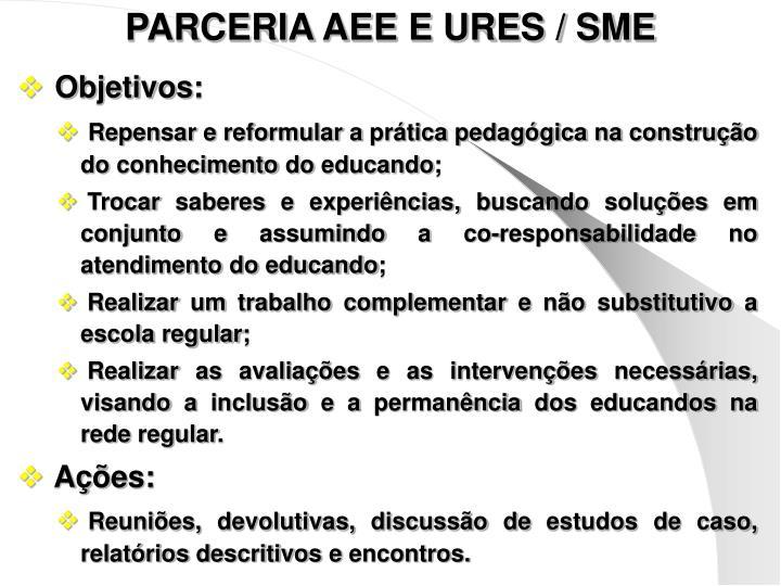 PARCERIA AEE E URES / SME
