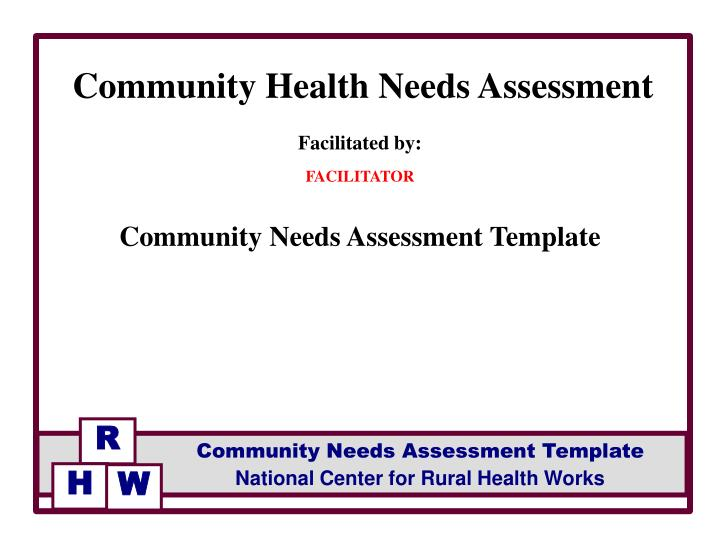 Ppt - Facilitated By: Facilitator Community Needs Assessment