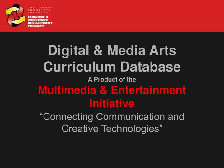A product of the multimedia entertainment initiative