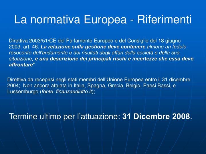 La normativa Europea - Riferimenti