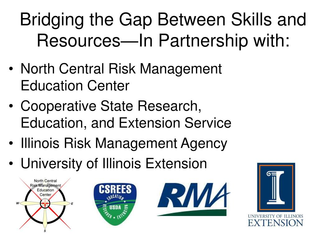 Bridging the Gap Between Skills and Resources—In Partnership with: