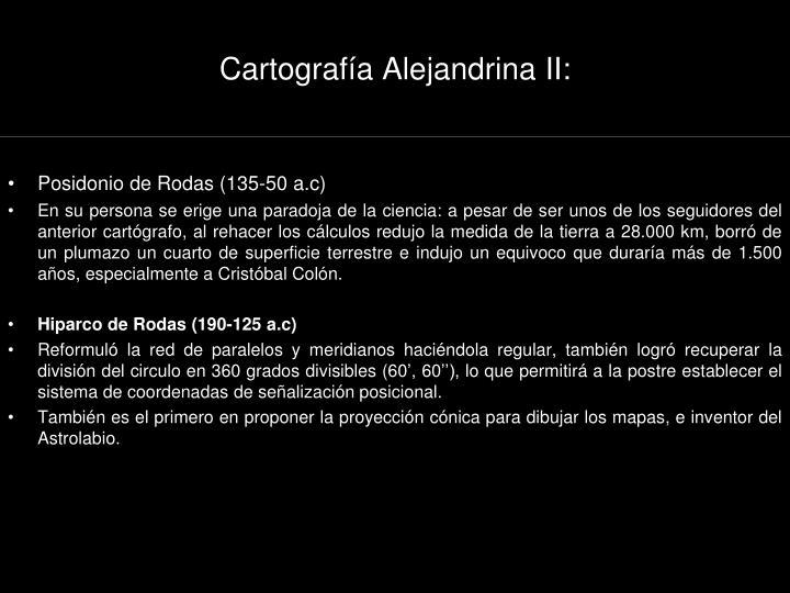 Cartografía Alejandrina II: