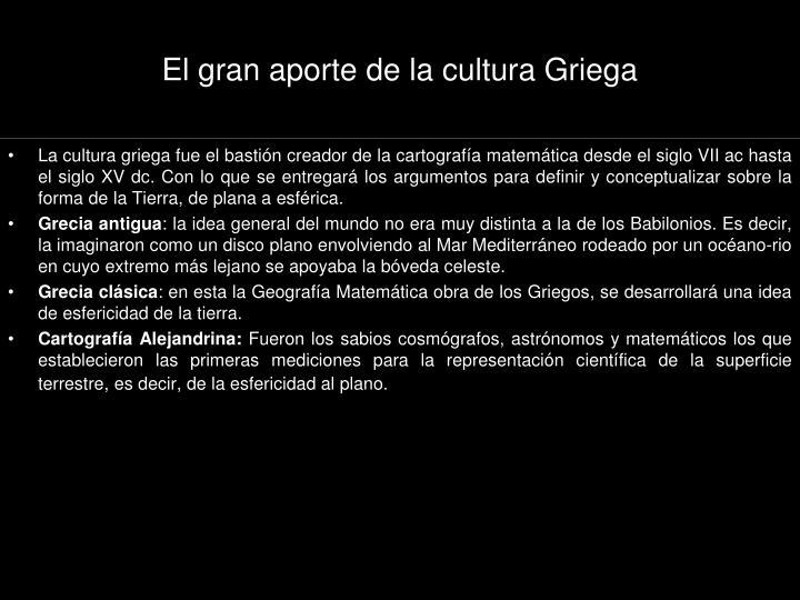 El gran aporte de la cultura Griega