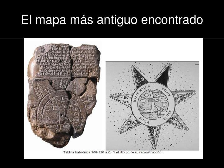 El mapa más antiguo encontrado