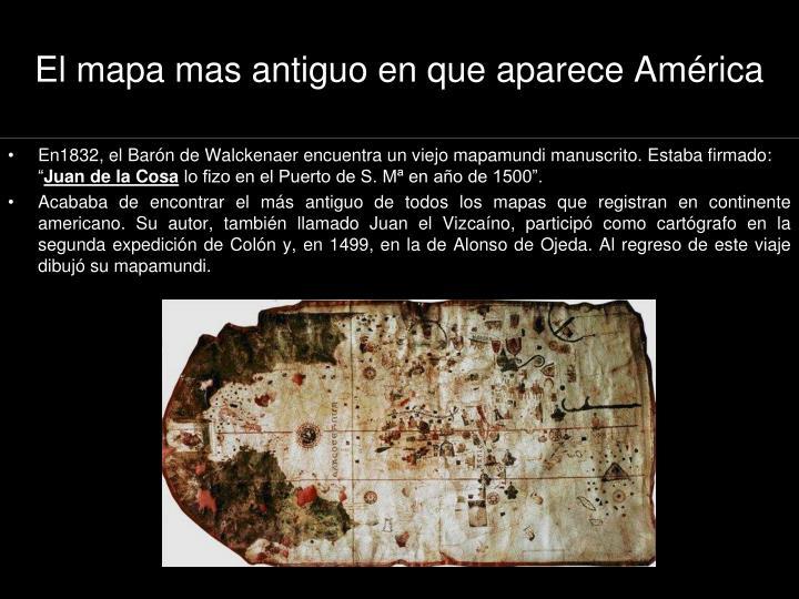 El mapa mas antiguo en que aparece América