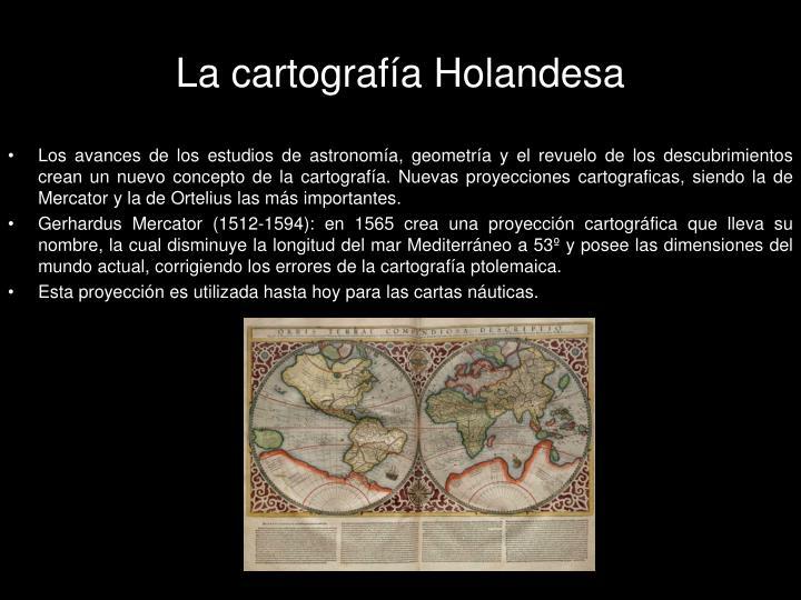 La cartografía Holandesa