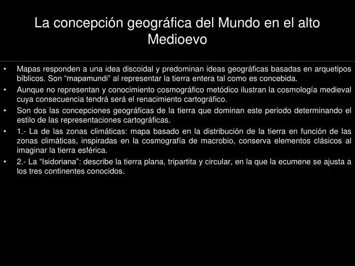 La concepción geográfica del Mundo en el alto Medioevo