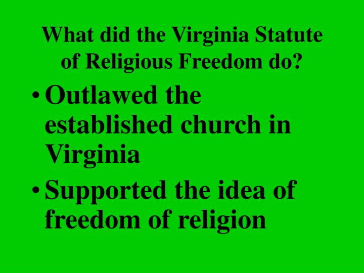 What did the Virginia Statute of Religious Freedom do?