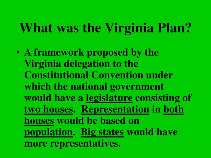 What was the Virginia Plan?