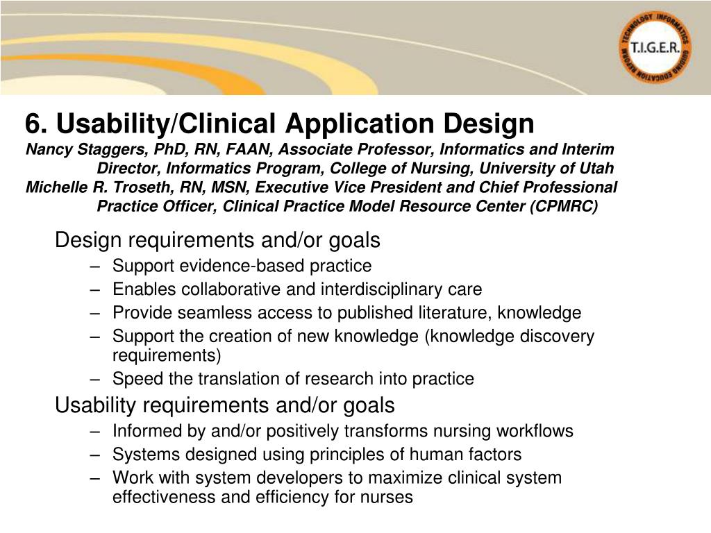 6. Usability/Clinical Application Design